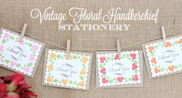 Vintage Floral Handkerchief Inspired Stationery