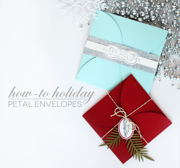 How-To Holiday Petal Envelope Header