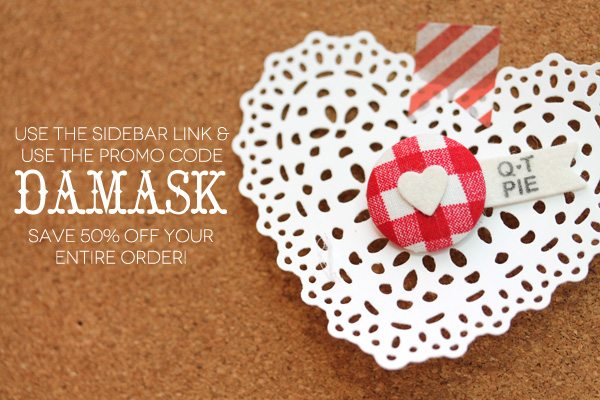 Save 50% off your Lifestyle Crafts Order with the Promo Code DAMASK