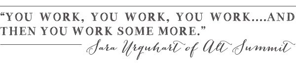 Sara Urquhart Work Quote