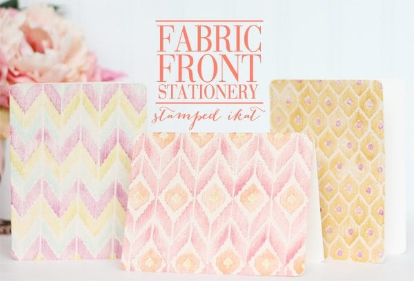 Fabric Front Cards in Stamped Ikat | Damask Love Blog