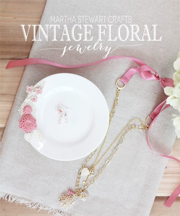 Vintage Floral Jewelry with Martha Stewart