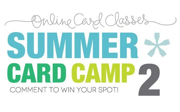 Summer Card Camp: Win A Spot!