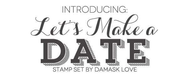 Introducing: Let's Make a Date