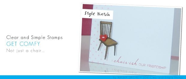 Clear & Simple Stamps -August Style Watch #3
