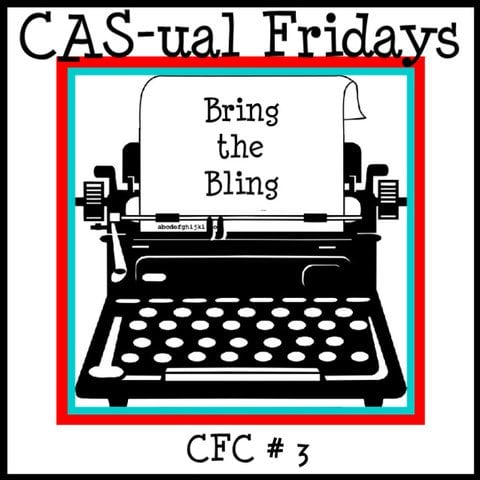 CAS-ual Friday -Bring on the Bling
