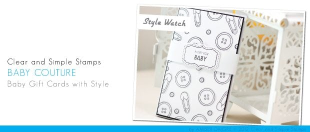 CSS Stamps Style Watch: Baby Couture