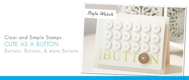 CSS Style Watch: Cute as a Button