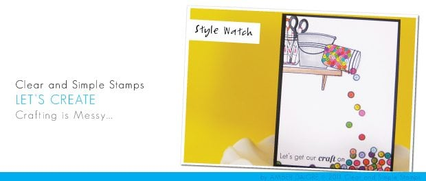 Clear & Simple Stamps – October Style Watch #4