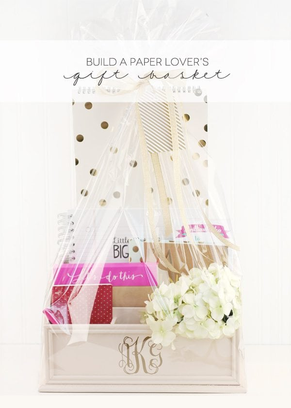 Build a Paper Lover's Gift Basket