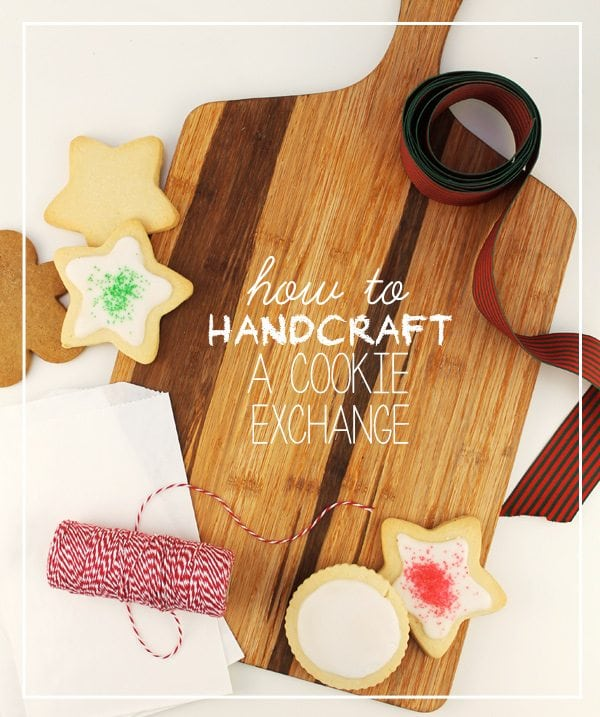 How to Handcraft a Cookie Exchange
