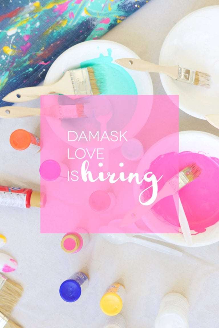 Damask Love is Hiring!
